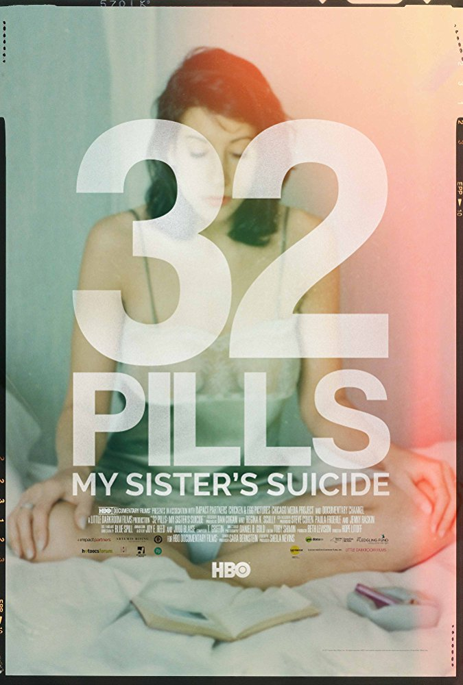 Poster for 32 Pills: My Sister's Suicide