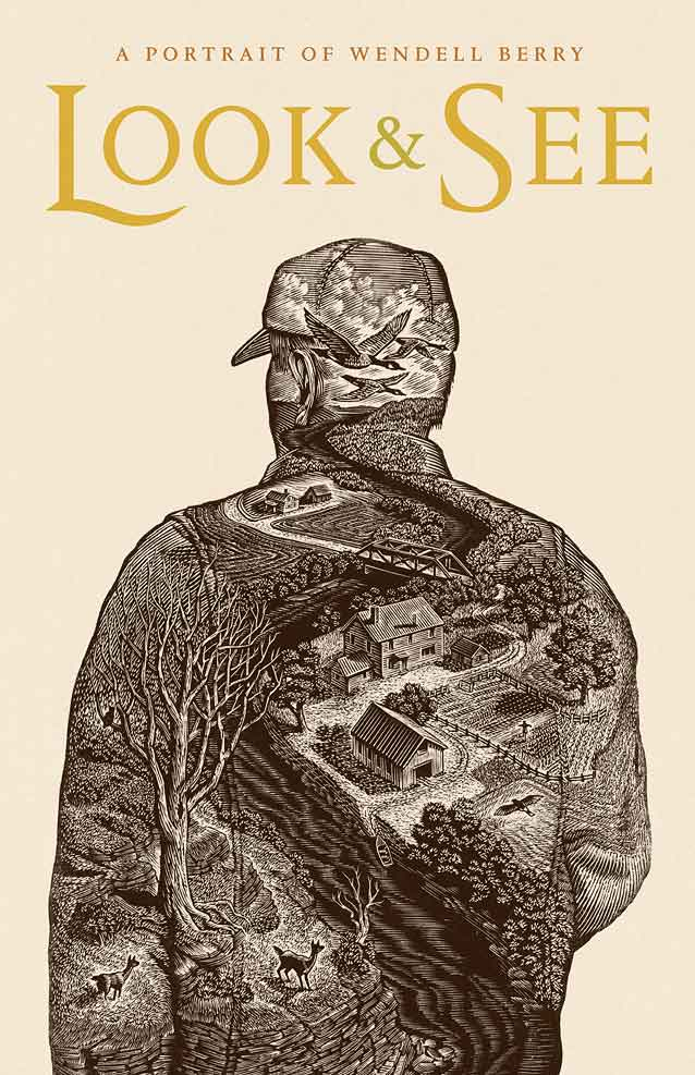 Poster for Look & See: A Portrait of Wendell Berry